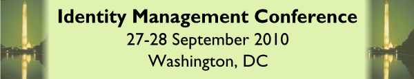 Identity Management Conference, 27-28 October, Washington, DC